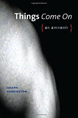 Things Come On: An amneoir (Wesleyan Poetry Series)