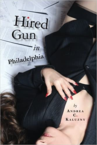 Hired Gun in Philadelphia: a different kind of Murder ...