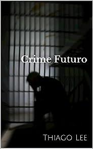 Crime Futuro