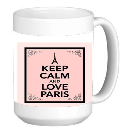 Paris Teacup - Keep Calm and Love Paris 15 ounce Ceramic Coffee Mug Tea Cup