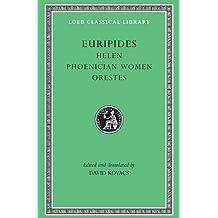 Helen / Phoenician Women / Orestes (Loeb Classical Library: Euripides, Vol. 5)