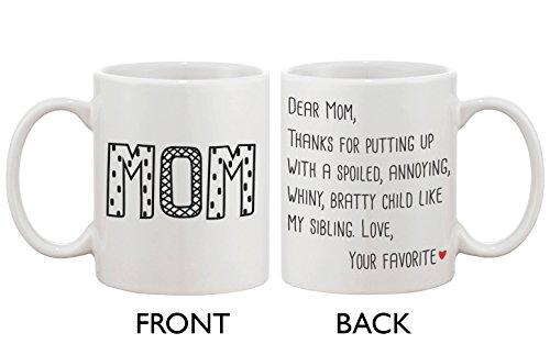 Cute Ceramic Coffee Mug for Mom - Dear Mom From Your Favorite
