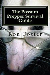 The Possum Prepper Guide