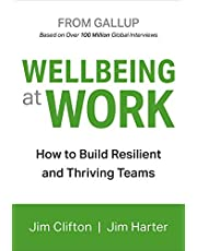 Wellbeing at Work: How to Build Resilient and Thriving Teams