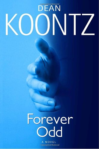 Forever Odd - Book #2 of the Odd Thomas #0.5