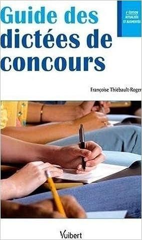 Livres gratuits en ligne Guide des dictées de concours pdf, epub