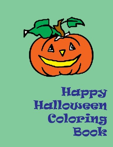 Happy Halloween Coloring Book (Happy Halloween Coloring Pages)