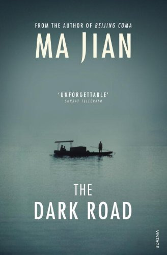 The Dark Road by Jian, Ma (2014) Paperback