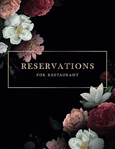 Reservations: Reservations Book for Restaurant | Booking Notebook | Time Management Log Book | Reservation Appointment Book | Reservation Table (Restaurant Equipment and Supplies)