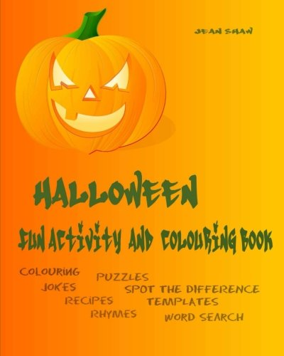 Halloween Fun Activity and Colouring Book: Colouring, Jokes, Rhymes, Recipes, Word Search (Special Occasion Fun Activity Books) (Volume 1)