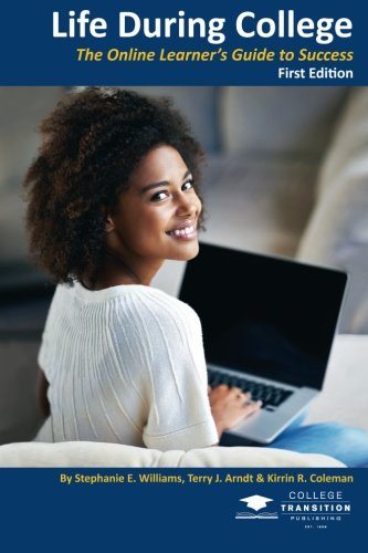 Life During College: The Online Learner's Guide to Success