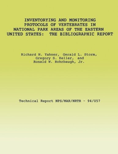 Inventorying and Monitoring Protocols of Vertebrates in National Park Areas of the Eastern United States: The Bibliographic Report