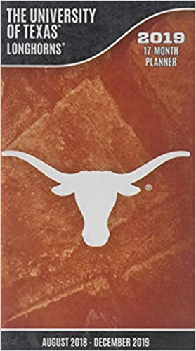 University Of Texas Calendar 2019 The University of Texas Longhorns 2019 17 Month Planner: Inc. Lang