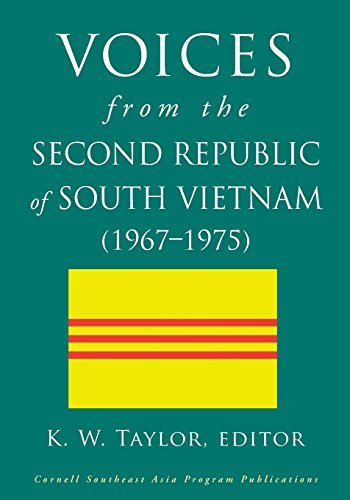Voices from the Second Republic of South Vietnam (1967–1975) (Studies on Southeast Asia Series)