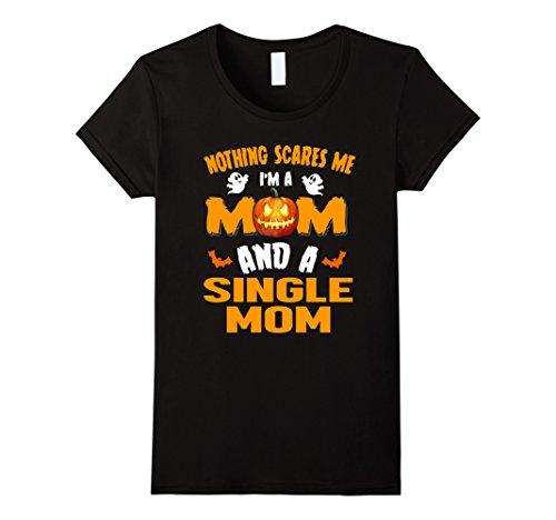 Womens Mom And Single Mom - Halloween Costume Job Gift Shirts Medium Black