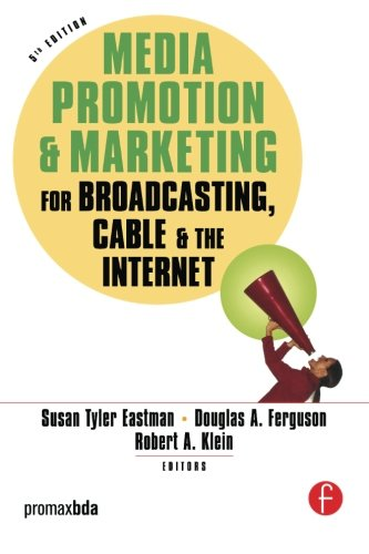 Media Promotion & Marketing for Broadcasting, Cable & the Internet by Routledge