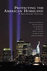 Protecting the American Homeland: One Year On Paperback