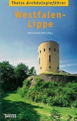 Theiss Archäologieführer Westfalen-Lippe ebook