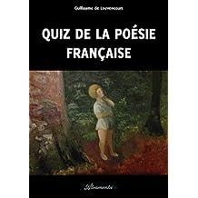 Quiz de la poésie française (French Edition)