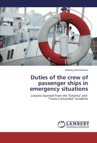 Duties of the crew of passenger ships in emergency situations: Lessons learned from the