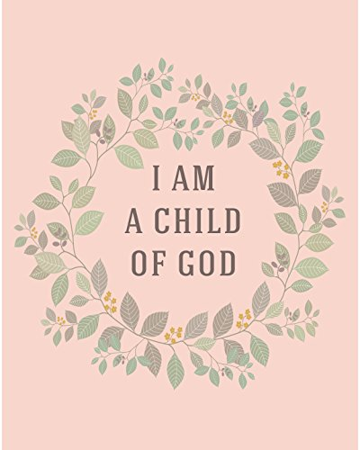 8x10 Print I Am A Child Of God Christian Spiritual (Gods Children Poster)