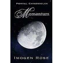 MOMENTUM (Portal Chronicles Book 4)