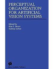 Perceptual Organization for Artificial Vision Systems
