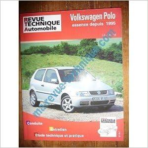 Télécharger des livres google RRTA0579.2 REVUE TECHNIQUE AUTOMOBILE VOLKSWAGEN VW POLO Essence 1.3l et 1.6l injection monopoint depuis 1995 B00K8U1PGK PDF DJVU FB2