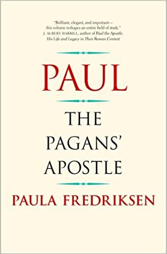 Paul: The Pagans' Apostle: Paula Fredriksen: 9780300225884