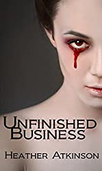 Unfinished Business (Unfinished Business Series #1)