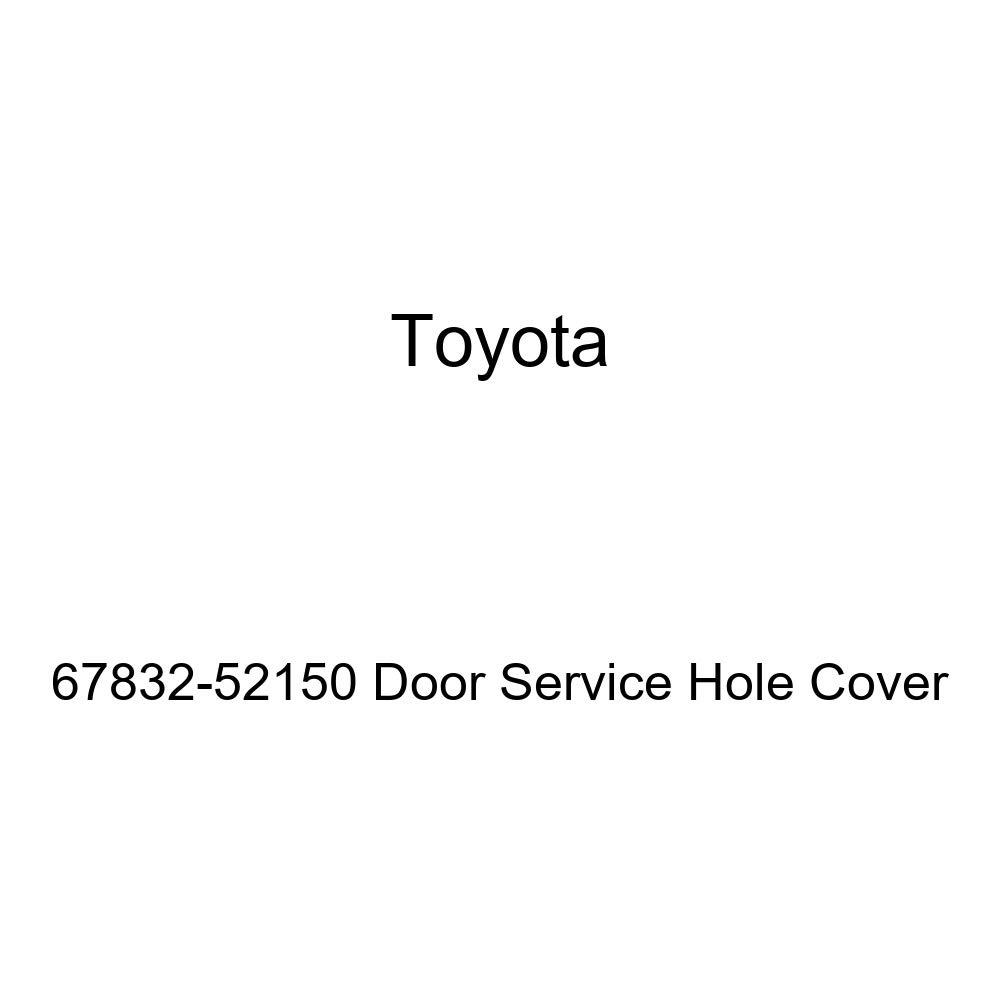 Genuine Toyota 67832-52150 Door Service Hole Cover