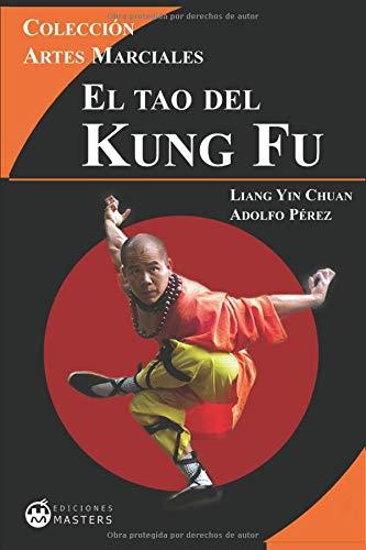 El Tao del Kung fu  [Pérez Agusti, Adolfo] (Tapa Blanda)