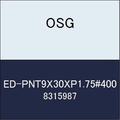 OSG 電着ダイヤモンドタップ ED-PNT9X30XP1.75#400 商品番号 8315987