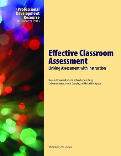 Effective Classroom Assessment: Linking Assessment with Instruction