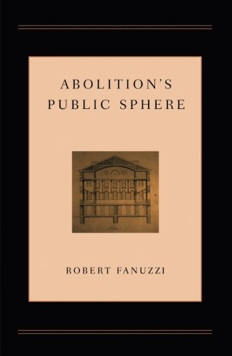Abolition's Public Sphere