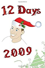 12 Days 2009 Paperback