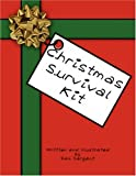 Christmas Survival Kit, Pam Sargant, 1435703448