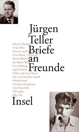 Briefe an Freunde: 1942–1999