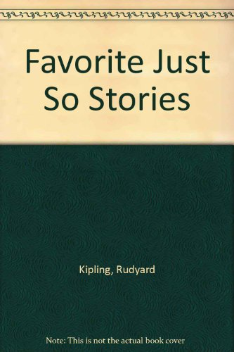 Favorite Just So Stories