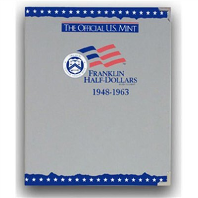 The Official U.S. Mint Franklin Half Dollars Coin Album: 1948-1963 ()