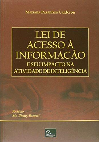 Lei de Acesso à Informação e Seu Impacto na Atividade de Inteligência