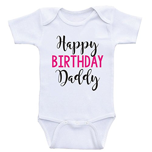 thday Baby Onesie Happy Birthday Daddy Dad's Birthday Baby Clothes (6mo-Short Sleeve, Hot Pink Text) ()
