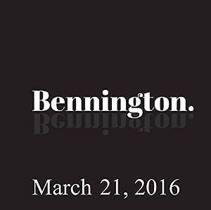 Bennington, March 21, 2016 Radio/TV Program