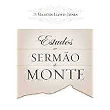 Estudos no Sermão do Monte (Portuguese Edition)