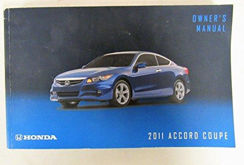 Honda Accord Coupe Manual - 2011 Honda Accord Coupe Owner's Manual Original 2 Door