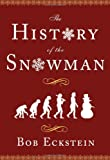 The History of the Snowman