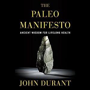 The Paleo Manifesto Hörbuch