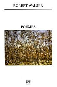 Poèmes : Edition bilingue français-allemand par Robert Walser