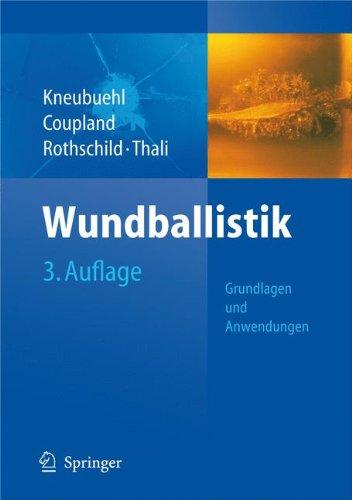 Wundballistik: Grundlagen und Anwendungen