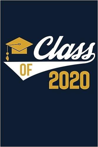 High School Graduation 2020.Class Of 2020 High School Or College Journal Graduation